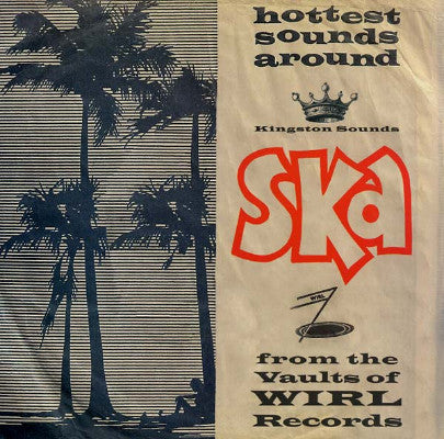 Ska From The Vaults Of Wirl Records (New LP)