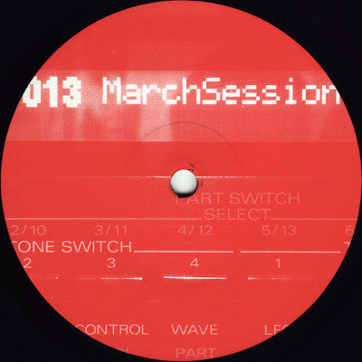 "March Session 3 (New 12"")"
