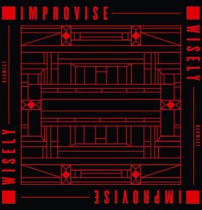 Improvise Wisely (New LP)