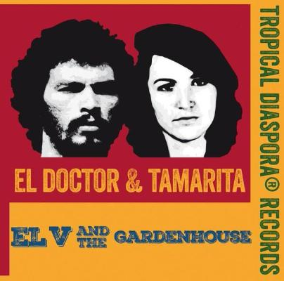 "El Doctor & Tamarita (New 7"")"