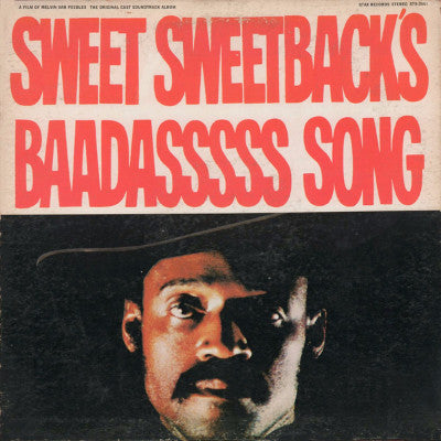 Sweet Sweetback's BaadAsssss Song (New LP)