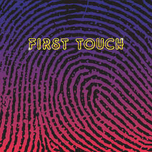 First Touch (New 2LP)