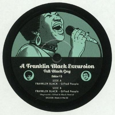 "A Franklin Black Excursion - Edits#5 (New 7"")"