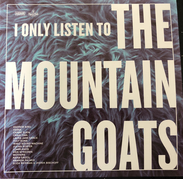 I Only Listen To The Mountain Goats (New 2LP)