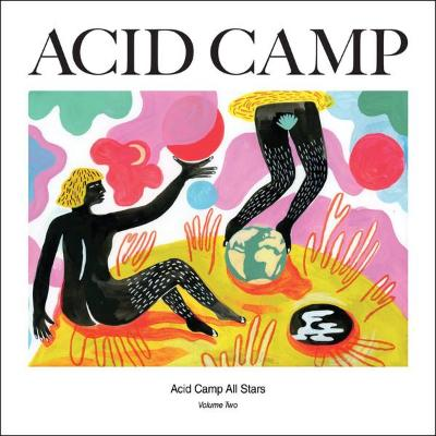 "Acid Camp All Stars Volume Two (New 12"")"