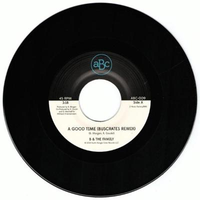 "A Good Time (BusCrates Remix) (New 7"")"