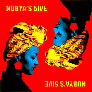 Nubya's 5ive (New LP)
