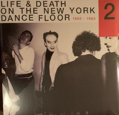 Life & Death On The New York Dance Floor 1980-1983 Part 2 (New 2LP)