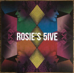 Rosie's 5ive (New LP)