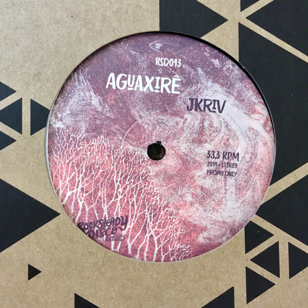 "Aguaxirê (New 12"")"