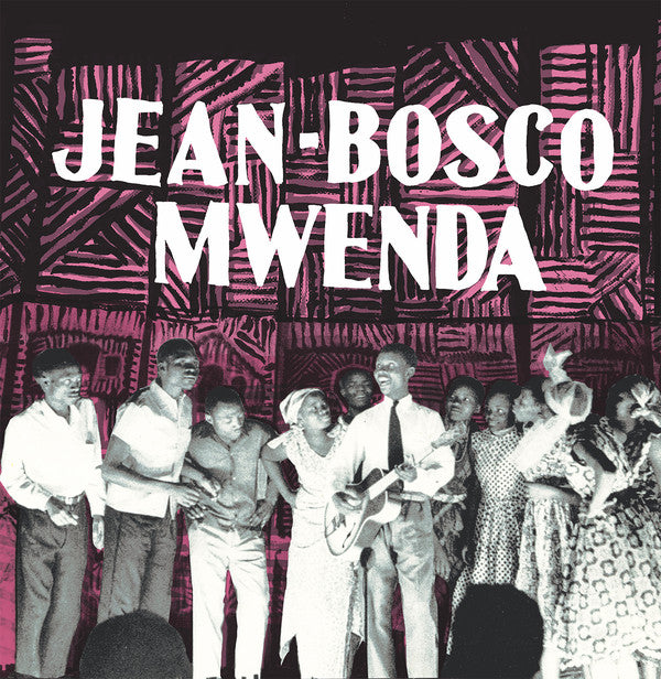 Jean-Bosco Mwenda (New LP)