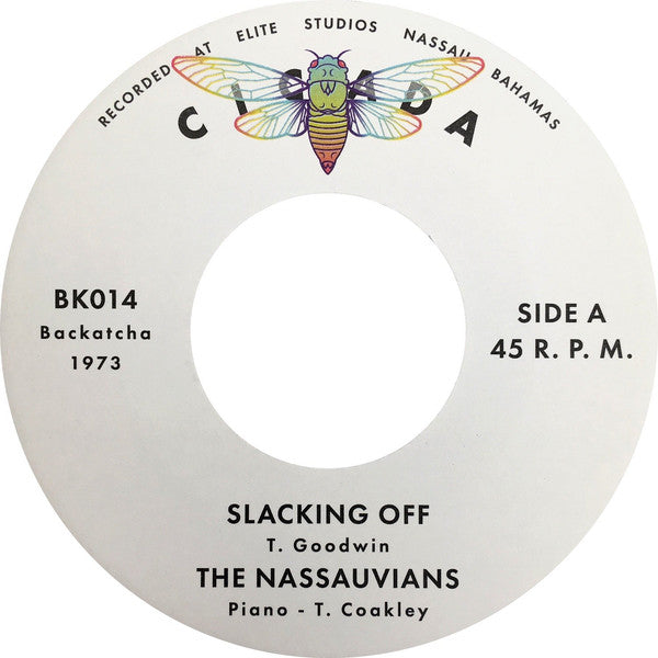 "Slacking Off b/w The Time Is Now (New 7"")"