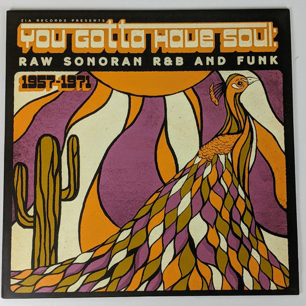 You Gotta Have Soul: Raw Sonoran R&B And Funk (New LP)