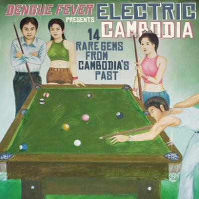 Dengue Fever Presents: Electric Cambodia (New LP + Download)