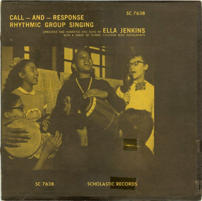 Call - And - Response: Rhythmic Group Singing (Used LP)