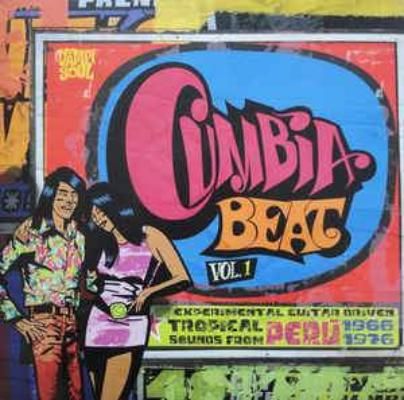 Cumbia Beat Vol. 1 (Experimental Guitar-Driven Tropical Sounds From Perú 1966/1976) (New 2LP)