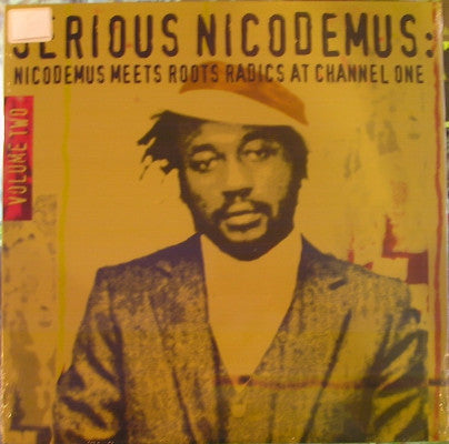 Serious Nicodemus : Nicodemus Meets Roots Radics At Channel One Volume Two (New LP)