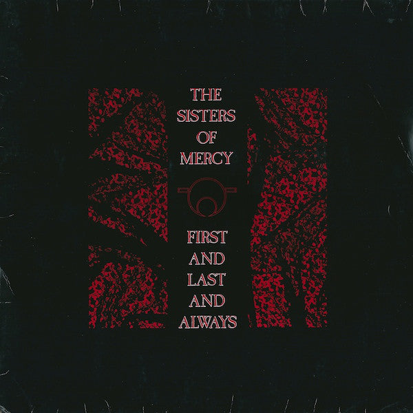 First and Last and Always (New LP)
