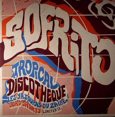 "Sofrito: Tropical Discotheque (New 12"")"