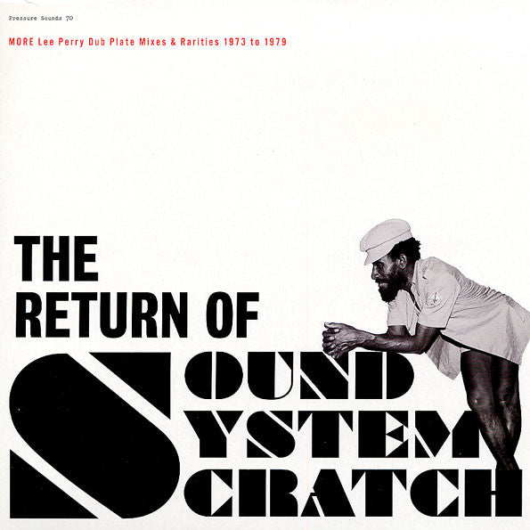 The Return Of Sound System Scratch - More Lee Perry Dub Plate Mixes & Rarities 1973 To 1979 (New 2LP)