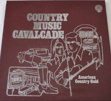 Country Music Cavalcade - American Country Gold (Used 3LP)