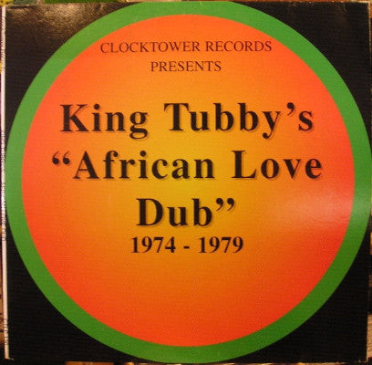 "King Tubby's ""African Love Dub"" 1974 - 1979 (New LP)"
