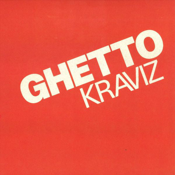 "Ghetto Kraviz (New 12"")"