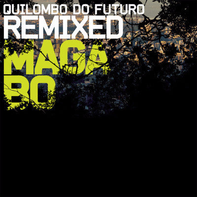 Quilombo Do Futuro Remixed (New 2LP)