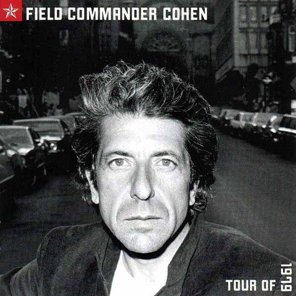 Field Commander Cohen Tour of 1979 (New 2LP)