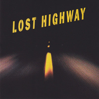 Lost Highway (New 2LP)