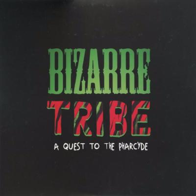 Bizarre Tribe - A Quest To The Pharcyde (New CS)