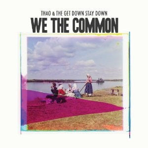 We The Common (New LP)