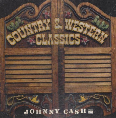 Country & Western Classics: Johnny Cash (Used 3LP)