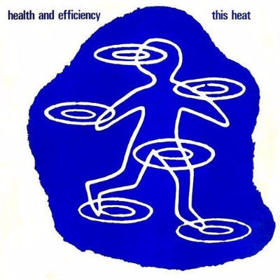Health and Efficiency (New LP)