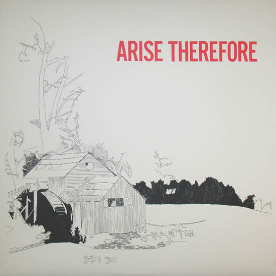 Arise Therefore (New LP)