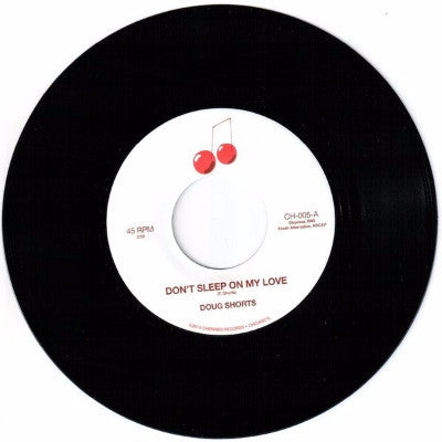 "Don't Sleep On My Love / Bet I'll Know The Next Time (New 7"")"