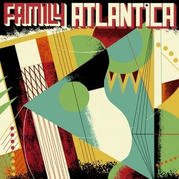 Family Atlantica (New 2LP)