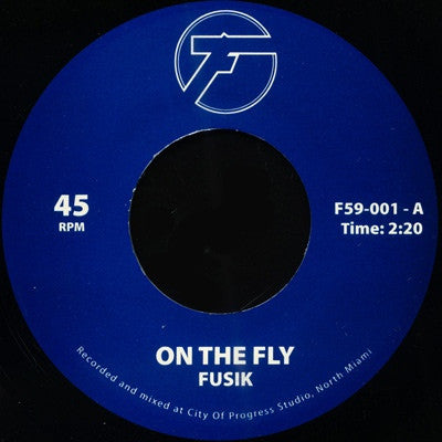 "On The Fly (New 7"")"