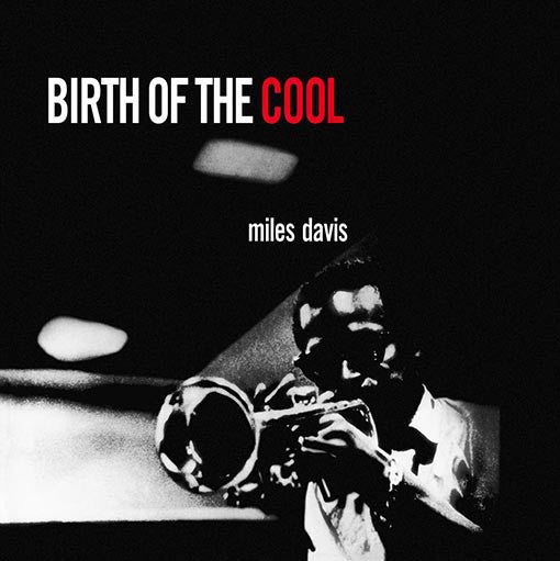 Birth Of The Cool (New LP)