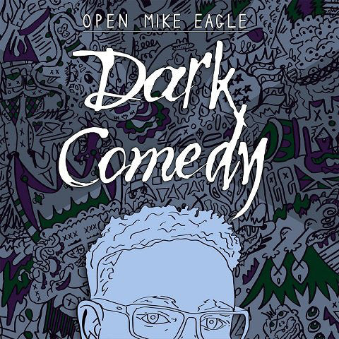Dark Comedy (New LP)