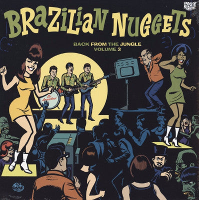 Brazilian Nuggets - Back From The Jungle Volume 3 (New LP)