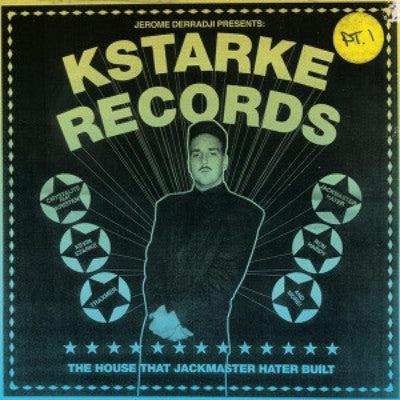 Kstarke Records (The House That Jackmaster Hater Built) (Pt. 1) (New 2LP)