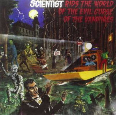 Scientist Rids The World Of The Evil Curse Of The Vampires (New LP)