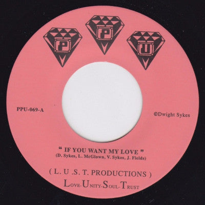 "If You Want My Love / You That I Need (New 7"")"