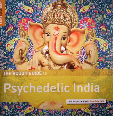 The Rough Guide To Psychedelic India (New LP + Download)