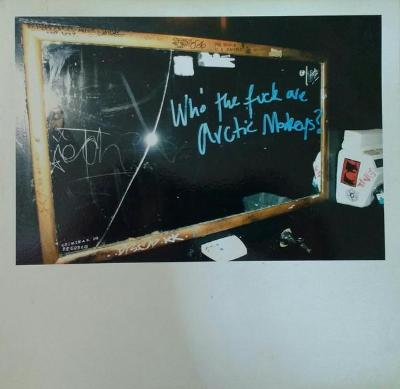 "Who The Fuck Are The Arctic Monkeys (New 10"")"