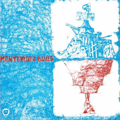 Montevideo Blues (New LP)