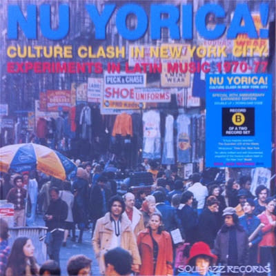 Nu Yorica! Culture Clash In New York City...Record B (New 2LP)