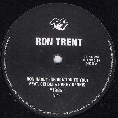 "Ron Hardy (Dedication To You) (New 12"")"