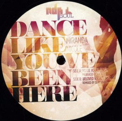 "Dance Like You've Been Here (New 12"")"